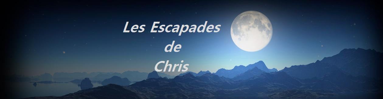 Les escapades de Chris