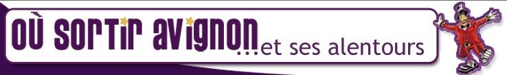 Où sortir Avignon